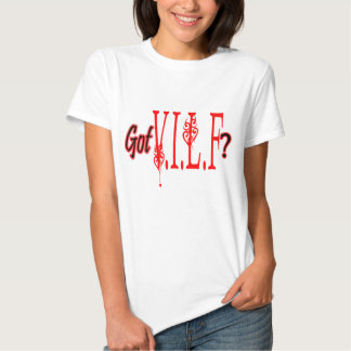 Got VILF? Tees