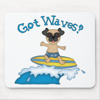 Got Waves? Pug Surfing Gifts and Tees Mouse Pads