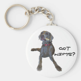 Got Weims? Weimaraner Key Ring