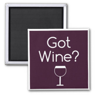 Got Wine square magnet