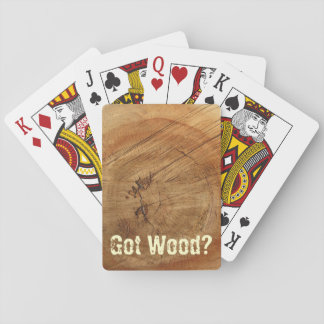 Got Wood? Playing Cards