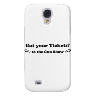 Got Your Tickets To The Gun Show Galaxy S4 Case