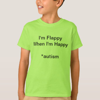 GoTeamKate I'm Happy When I'm Flappy T-Shirt