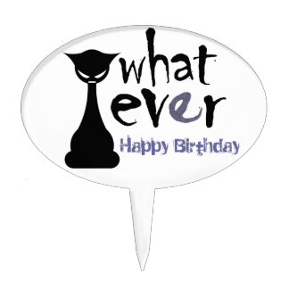 """Goth Cat """"What Ever"""" Happy Birthday Cake Topper"""
