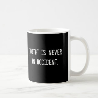 """Goth"" is never an accident., ""Goth"" is never a... Coffee Mug"