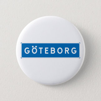Gothenburg, Swedish road sign 6 Cm Round Badge