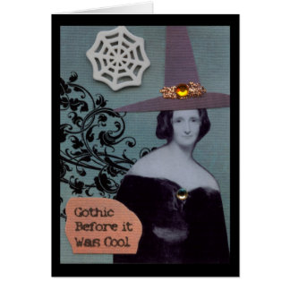 Gothic Before it Was Cool Card