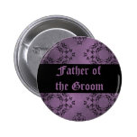Gothic dirty purple damask Father of the Groom Button