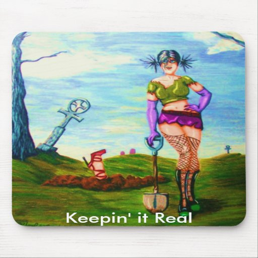 Gothic Mouse Pad - Keepin' it Real