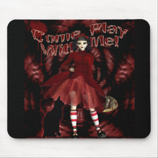 Gothic Mousepad, Mosemat, Come Play with me Mouse Pad