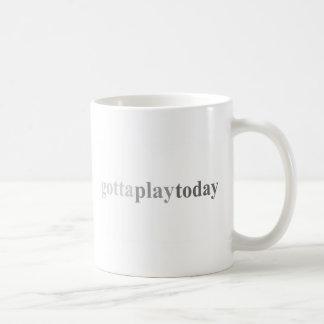 """Gott - """"Gotta Play Today"""" Basic White Mug"""