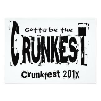Gotta be the Crunkest 13 Cm X 18 Cm Invitation Card