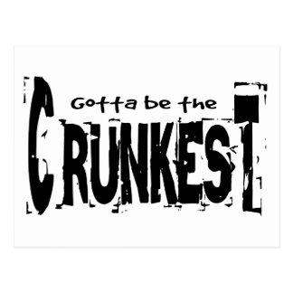 Gotta be the Crunkest Postcard