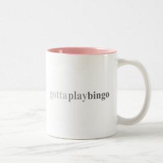 "Gotta - ""Gotta Play Bingo"" Two-Tone Coffee Mug"