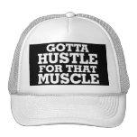 Gotta Hustle For That Muscle White Trucker Hat