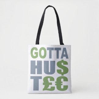 GOTTA HUSTLE / HU$T£€ custom bags
