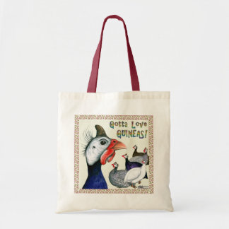 Gotta Love Guineas! Tote Bag