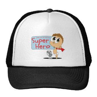 """Gotta love me cus i'm a """"Super Hero"""" Mesh Hat"""