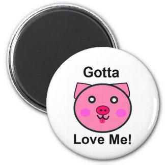 Gotta Love Me – Piglet Refrigerator Magnet