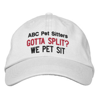 Gotta Split? We Pet Sit | Custom Pet Sitter's Embroidered Hat