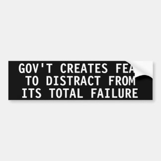 Government creates fear to distract bumper stickers