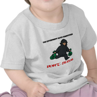 Government Hates Competition.png Tshirts