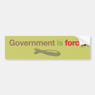 Government Is Force Bumper Sticker