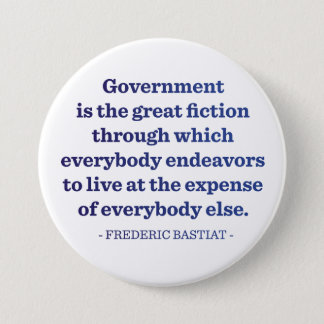 Government is the Great Fiction 7.5 Cm Round Badge