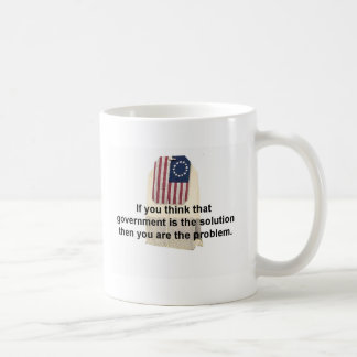 Government is the Problem, Not the Solution Basic White Mug