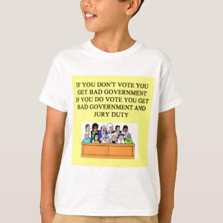 government jury duty joke T-Shirt