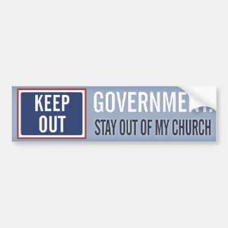 Government Keep Out of My Church Bumper Sticker