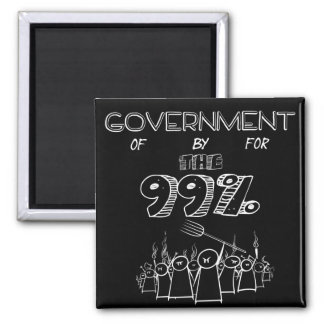 Government of by and for the 99 magnets