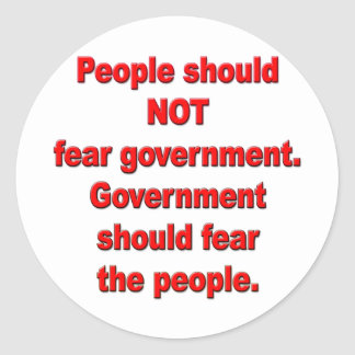 Government should fear people sticker