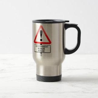 Government sleaze warning. travel mug