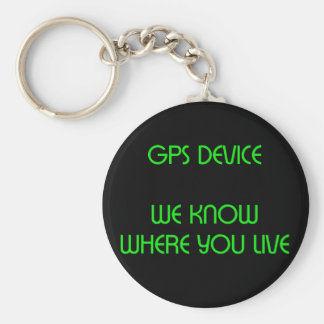 GPS Device Funny Quote Keychain