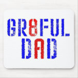 GR8FUL DAD MOUSE PAD