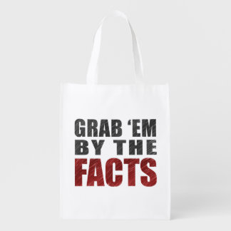 Grab 'em by the Facts Reusable Tote | Resist Trump