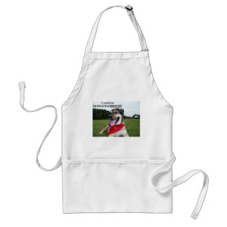 Grab Life by the Tail and HANG ON TIGHT! Standard Apron
