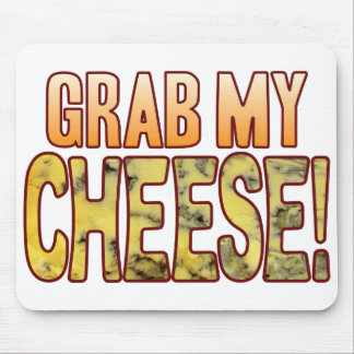 Grab My Blue Cheese Mouse Pad