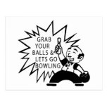 Grab Your Balls & Lets Go Bowling