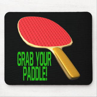 Grab Your Paddle Mouse Pads