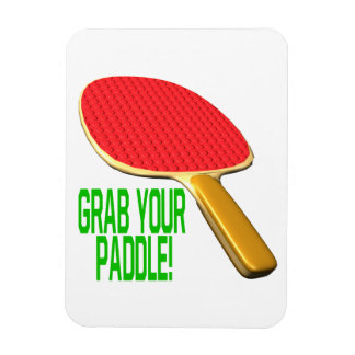 Grab Your Paddle Vinyl Magnet