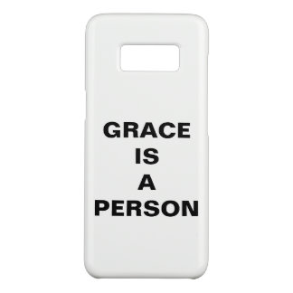 """Grace Is A Person"" Samsung Galaxy S8 Case"