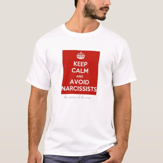 Grace of the Rise: Avoid Narcissists T-Shirt