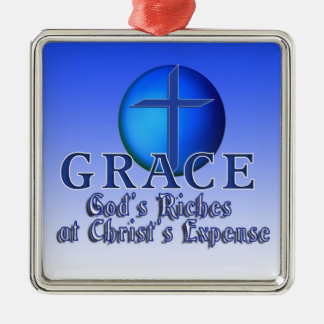 GRACE ORNAMENT  - GOD'S RICHES AT CHRISTS EXPENSE