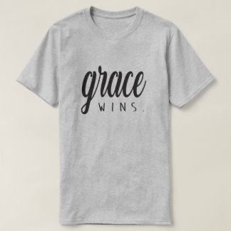 Grace Wins T-Shirt