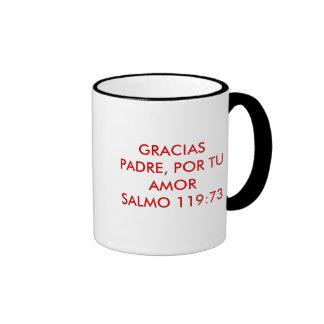 GRACIAS PADRE, POR TU AMORSALMO 119:73 RINGER MUG