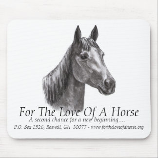 Gracie Charcoal Signed, For The Love Of A Horse... Mouse Pad