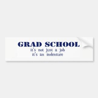 Grad School Indenture Bumper Sticker