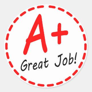 Grade A plus Great Job sticker